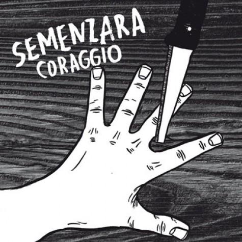 Semenzara - Coraggio LP