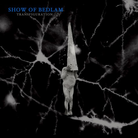 Show Of Bedlam - Transfiguration LP