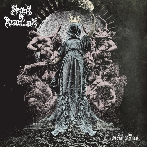 Spirit of Rebellion - Time for Global Refusal LP