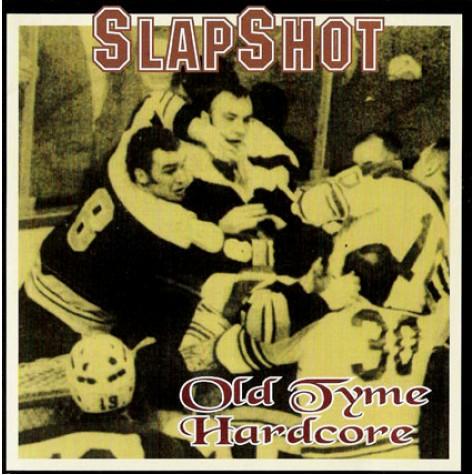 """Slapshot - Old Tyme Hardcore 12"""""""
