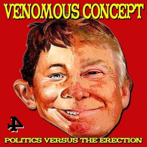 Venomous concept - Politics vs the Erection LP