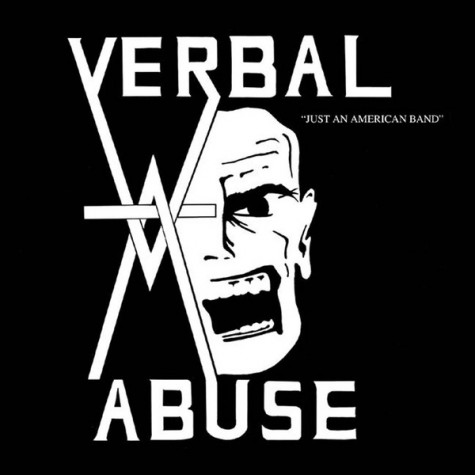Verbal Abuse - Just An American Band LP
