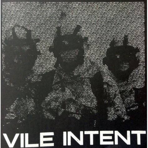 "Vile Intent - Machine Into Flesh 12"""