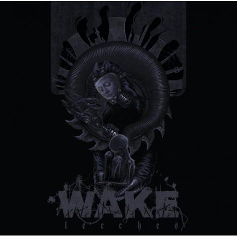 Wake - Leeches LP