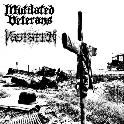 Mutilated Veterans / Vastation - Split 7""