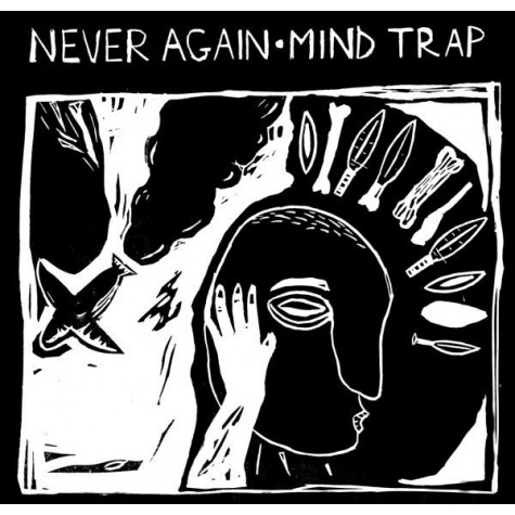 Never Again / Mind Trap split 7""