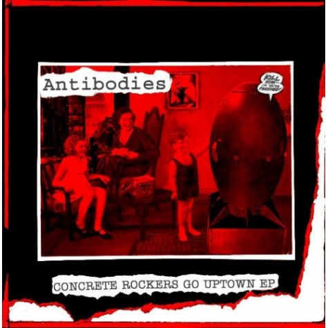 Antibodies - Concrete rockers go uptown 7""