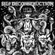 "Archagathus / Self Deconstruction - split 7"""