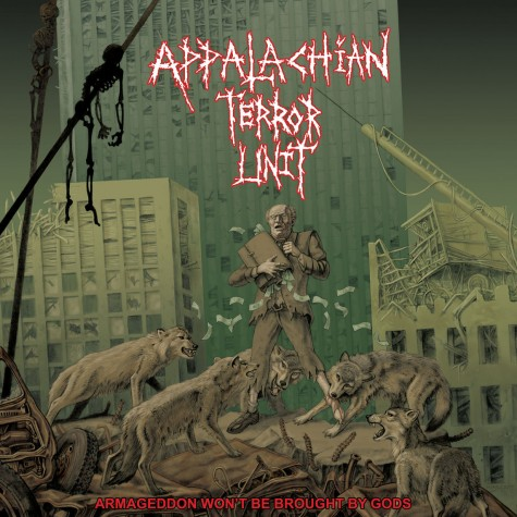 Appalachian Terror Unit ‎- Armageddon Won't Be Brought By Gods 7""