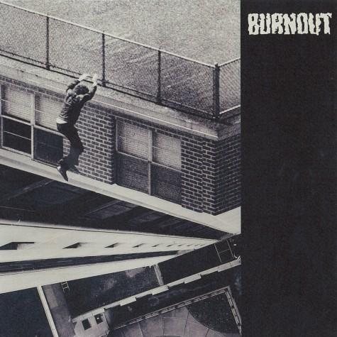 "Burnout - Self titled 7"""