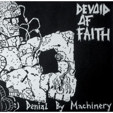 Devoid Of Faith - Denial By Machinery 7""