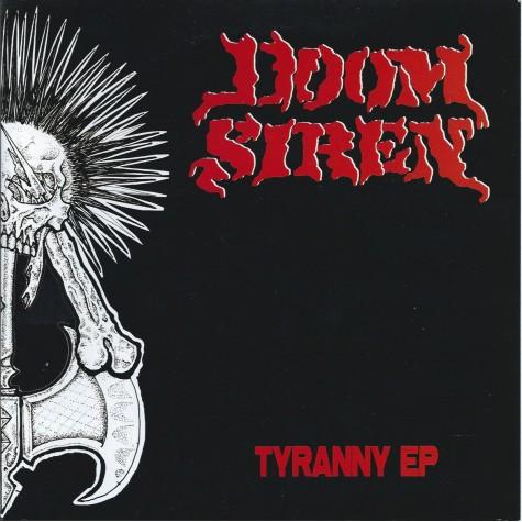 "Doom Siren - Tyranny 7"""