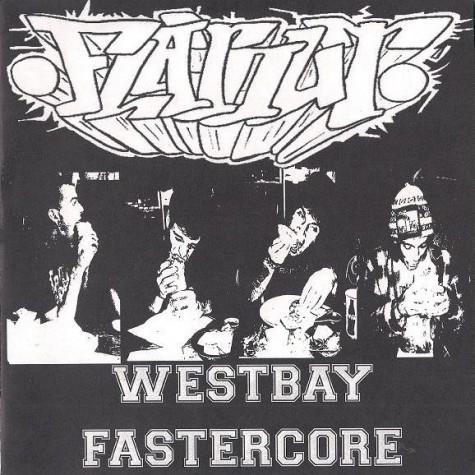 """FlatOut - Westbay Fastercore 7"""""""