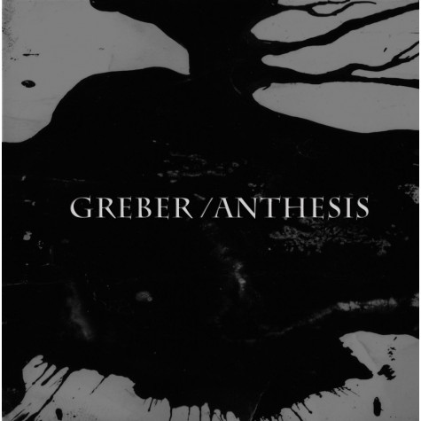 Greber / Anthesis - split 7''
