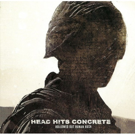 Head Hits Concrete - Hollowed Out Human Husk 7""