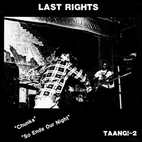 """Last Rights - Chunks / So Ends Our Night 7"""""""