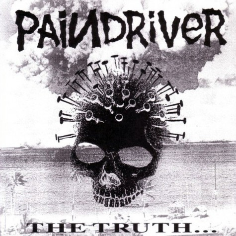 """Paindriver - The Truth... Is All That Matters 7"""""""