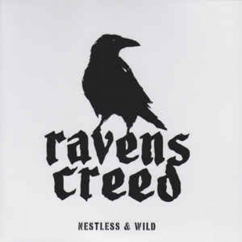 Ravens Creed - Nestless & Wild 7''