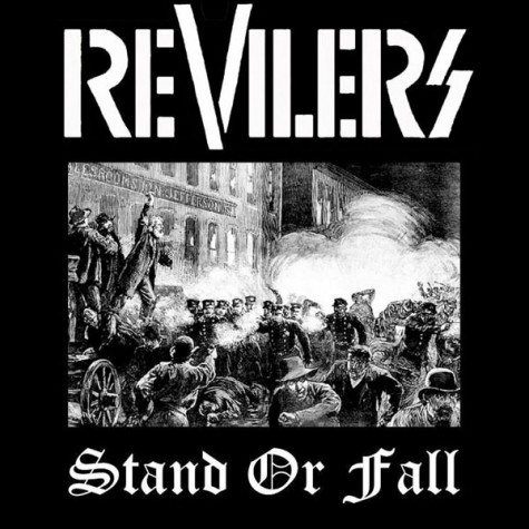 Revilers - Stand Or Fall 7""