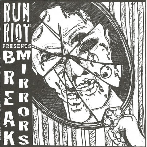 Run Riot - Break Mirrors 7""