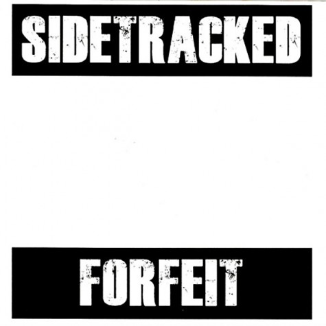 Sidetracked - Forfeit 7""
