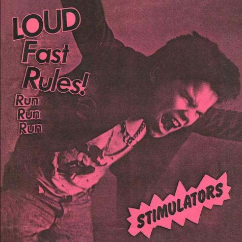 Stimulators - Loud Fast Rules 7""