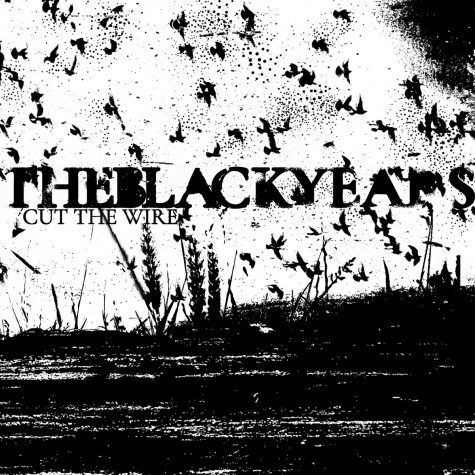 The Black Years - Cut The Wire 7''