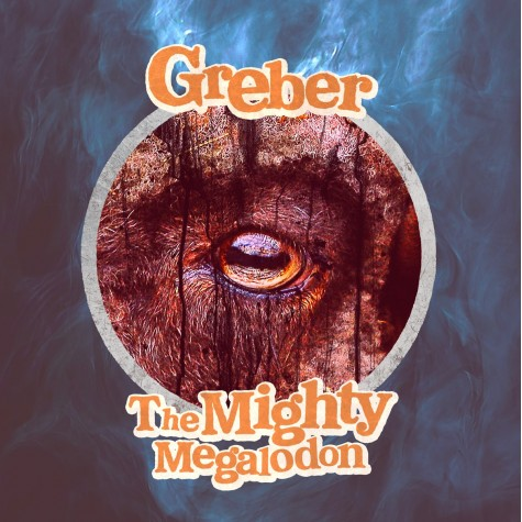 Greber - The Mighty Megalodon split 7''