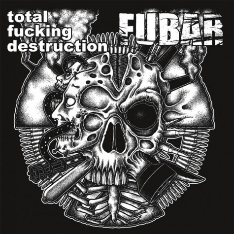 Total Fucking Destruction / Fubar - split 7""