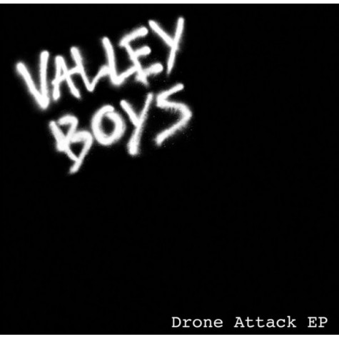 Valley Boys - Drone Attack 7""