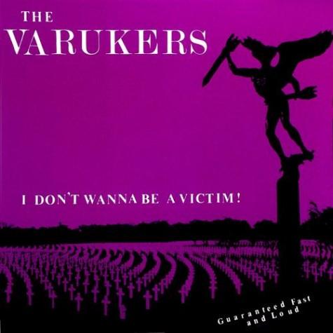 "The Varukers - I Don't Wanna Be a Victim 7"""