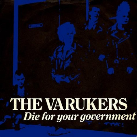 The Varukers - Die For Your Government 7""