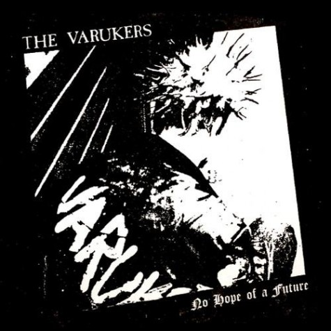 The  Varukers - No Hope of a Future 7""