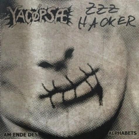 "Yacøpsæ / ZZZ Hacker - split 7"""