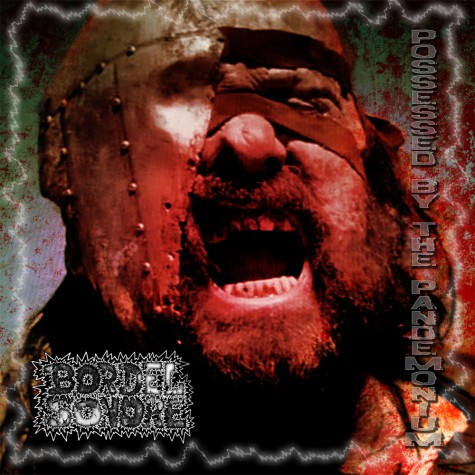 Bordel Sonore - Possessed By The Pandemonium CDR