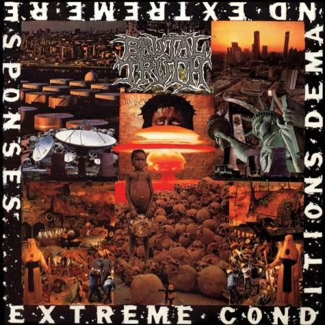 Brutal Truth - Extreme Conditions Demand Extreme Responses CD