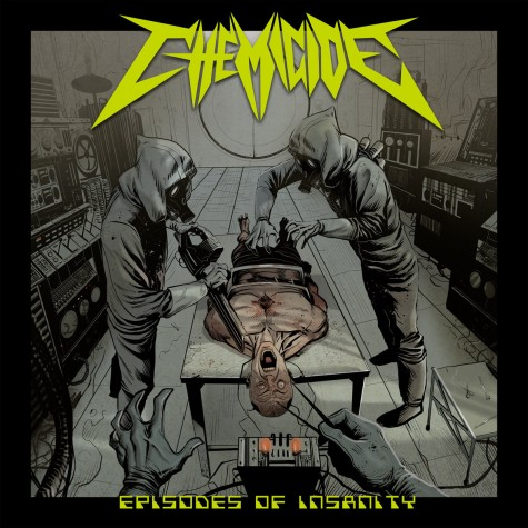 Chemicide - Episodes Of Insanity CD