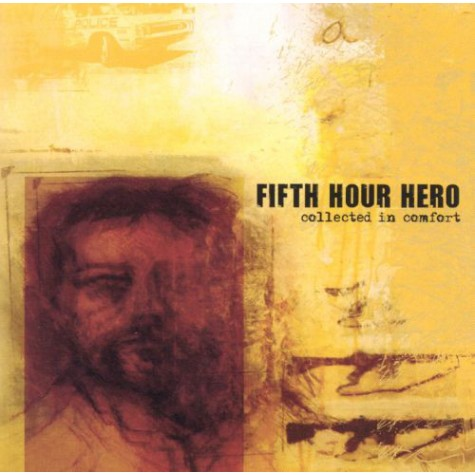 Fifth Hour Hero - Collected in Comfort CD