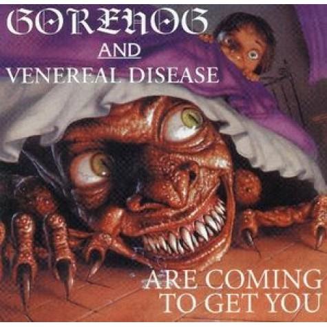 Gorehog & Veneral  Disease - are coming to get you  split CD