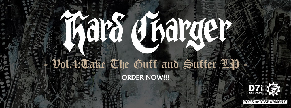 Hard Charger - Vol. 4 Take The Guff And Suffer LP