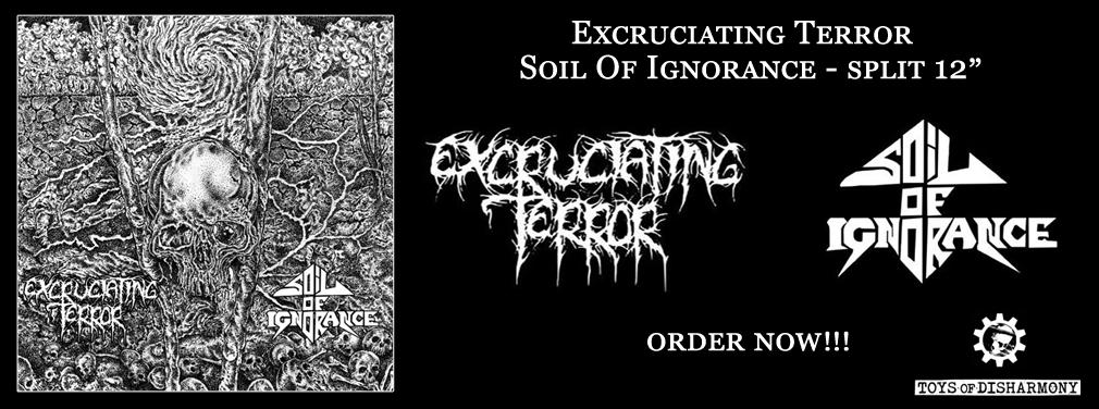 Excruciating Terror / Soil Of Ignorance - split 12