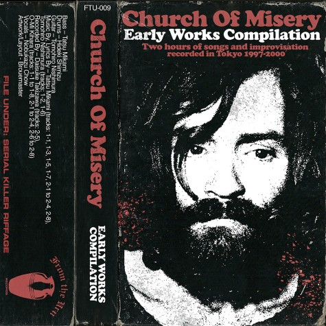 Church Of Misery - Early Works Compilation Tape