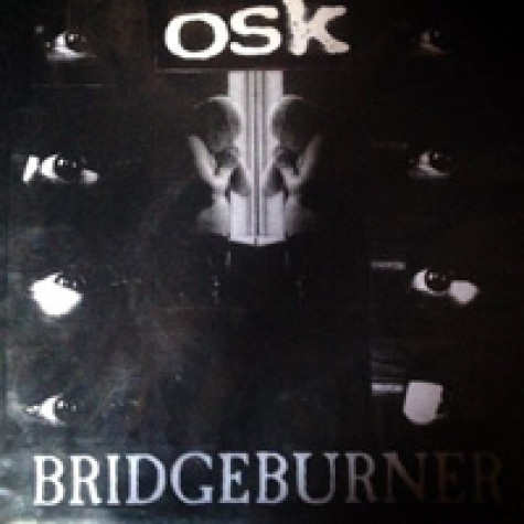OSK / Bridgeburner - split 7