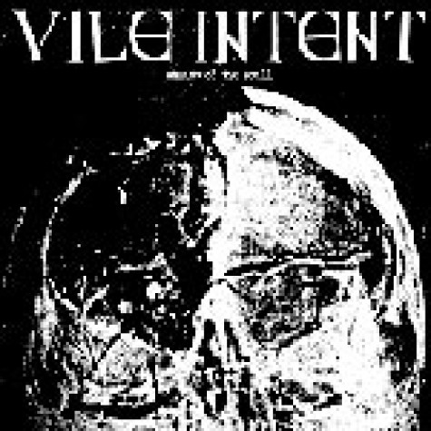 Vile Intent - Shadow of the Skull 7""