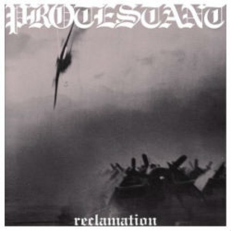 Protestant - Reclamation LP