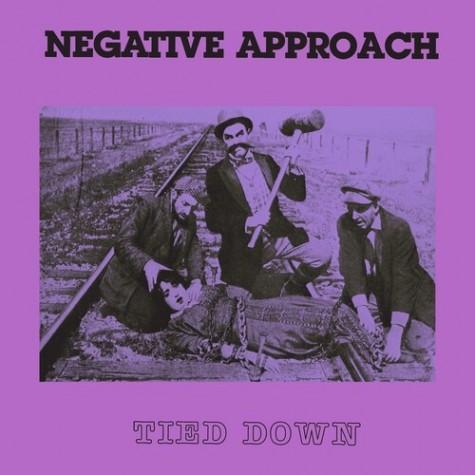 Negative Approach - Tied Down LP