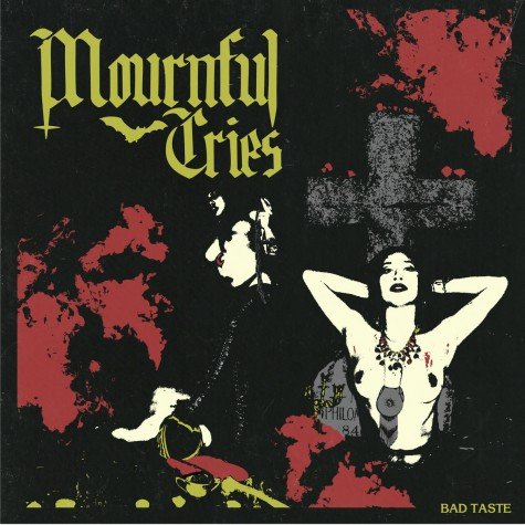 Mournful Cries - Bad Taste TAPE